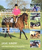 Cross-Train Your Horse: Book One: Simple…
