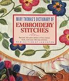 Mary Thomas's Dictionary of Embroidery…