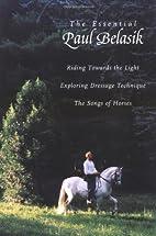 The Essential Paul Belasik: Riding Towards…