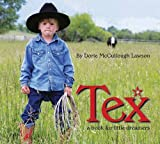 Lawson, Dorie McCullough: Tex: A Book for Little Dreamers