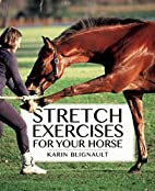 Stretch Exercises for Your Horse: The Path…