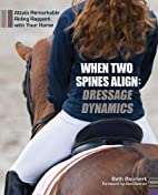 When Two Spines Align: Dressage Dynamics:…