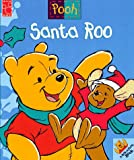Parent, Nancy: Santa Roo: A Peek-A-Pooh Book
