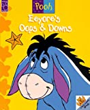 Parent, Nancy: Eeyore's Oops & Downs (Peek-a-Pooh Series)