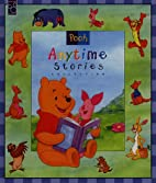 Pooh Anytime Stories by Rita Balducci