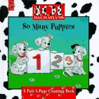 Parent, Nancy: Disney's 101 Dalmatians So Many Puppies: A Pull-A-Page Counting Book