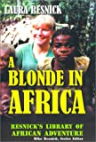 Resnick, Mike: A Blonde in Africa