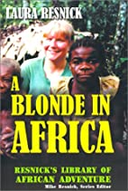A Blonde in Africa by Laura Resnick