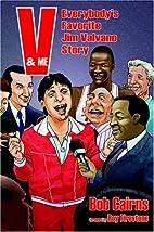 V & Me: Everybody's Favorite Jim Valvano…