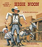 Cut Down to Size at High Noon: A Math…
