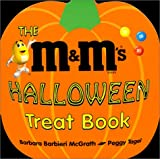 Tagel, Peggy: The M & M's Halloween Treat Book