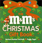 The M&M'S Christmas Gift Book by Barbara…
