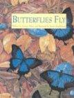 Butterflies Fly by Yvonne Winer