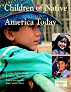 Children of Native America Today by Yvonne…