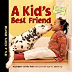 A Kid's Best Friend (It's a…