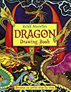 Ralph Masiello's Dragon Drawing Book by…
