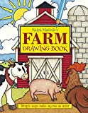 Ralph Masiello: Ralph Masiello's Farm Drawing Book