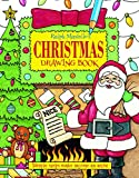 Masiello, Ralph: Ralph Masiello's Christmas Drawing Book