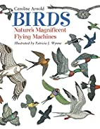 Birds: Nature's Magnificent Flying…