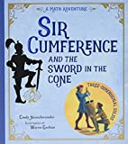 Neuschwander, Cindy: Sir Cumference and the Sword in the Cone: A Math Adventure