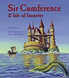 Cindy Neuschwander: Sir Cumference and the Isle of Immeter (Math Adventures)