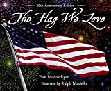 Ryan, Pam Munoz: The Flag We Love