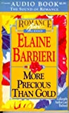 Barbieri, Elaine: More Precious Than Gold