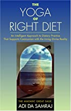 The Yoga of Right Diet by Adi Da Samraj