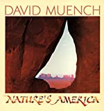 Muench, David: Nature's America