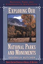 Exploring Our National Parks and Monuments…