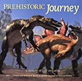 Johnson, Kirk: Prehistoric Journey: A History of Life on Earth