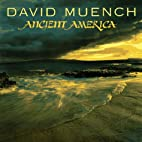 Ancient America by David Muench