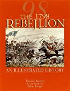 The 1798 Rebellion: An Illustrated History…