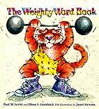 The Weighty Word Book by Paul M. Levitt