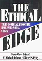 The Ethical Edge: Tales of Organizations…
