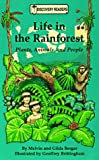 Berger, Melvin: Life in the Rainforest