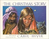 Heyer, Carol: The Christmas Story