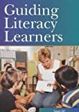 Hill, Susan: Guiding Literacy Learners