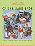 Janet Allen: On the Same Page: Shared Reading Beyond the Primary Grades