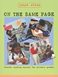 Allen, Janet: On the Same Page: Shared Reading Beyond the Primary Grades