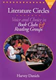 Harvey Daniels: Literature Circles: Voice and Choice in Book Clubs and Reading Groups
