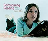 Allen, Janet: Reimagining Reading (CD): A Literacy Institute