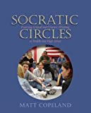 Copeland, Matt: Socratic Circles: Fostering Critical And Creative Thinking In Middle And High School