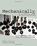 Anderson, Jeff: Mechanically Inclined: Building Grammar, Usage, And Style into Writer&#39;s Workshop