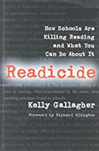 Readicide: How Schools Are Killing Reading…