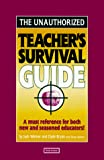 Warner, Jack: The Unauthorized Teacher's Survival Guide