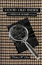 Good Old Index: The Sherlock Holmes Handbook…
