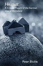 Heimat: A Critical Theory of the German Idea…