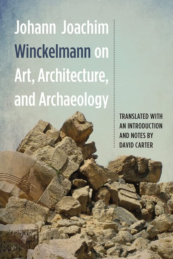 johann-joachim-winckelmann-on-art-architecture-and-archaeology-studies-in-german-literature-linguistics-and-culture