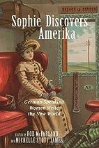 Sophie Discovers Amerika: German-Speaking…